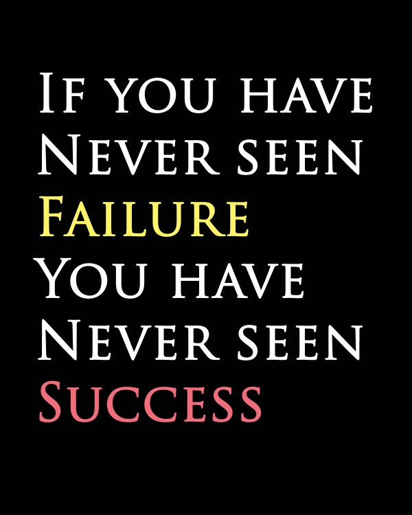 Inspirational Quotes About Failure: Putting Your Day Job Into Perspective
